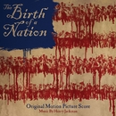 The Birth of a Nation: Original Motion Picture Score/Henry Jackman