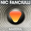 Materia/Nic Fanciulli