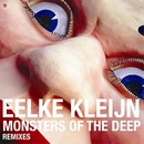 Monsters of the Deep  (Remixes)/Eelke Kleijn