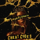 Queen Elizabeth/Cheat Codes