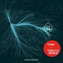 Casa + Todo lo demás/Ivan Ferreiro