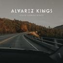 Cold Conscience/Alvarez Kings