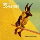 Found Wanting/First Congress