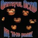 In The Dark/Grateful Dead