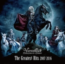 The Greatest Hits 2007-2016/Versailles