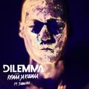 Kylmää ja kuumaa (feat. Sianna Hoo)/Dilemma