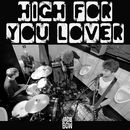 High For You Lover (Radio Edit)/Jacle Bow