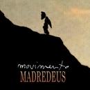 O Labirinto Parado/Madredeus