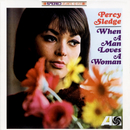 When A Man Loves A Woman/Percy Sledge