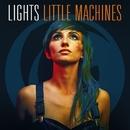 Little Machines/Lights