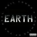 Earth/Neil Young with Crazy Horse