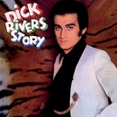 Dick Rivers Story (Version mono) [Remasterisé en 2016]/Dick Rivers