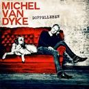 Doppelleben/Michel van Dyke