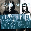 Double Vision/Foreigner
