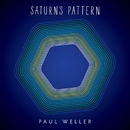 Saturns Pattern (Deluxe Edition)/Paul Weller