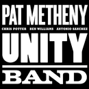 Unity Band/Pat Metheny Group