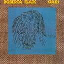 Oasis/Roberta Flack