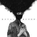 Royal Blood/Royal Blood