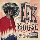 Reggae Anthology: Eek-Ology/Eek-A-Mouse