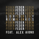 Lordly (feat. Alex Aiono) [Remix EP]/Feder