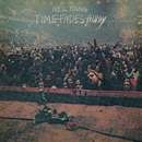 Time Fades Away/Neil Young & Crazy Horse