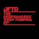 Keep Pumping EP/The Deepshakerz