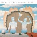 MANSETLANDIA - Le langage oublié (Remasterisé en 2016)/Manset