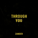 Through You/Zander