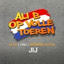 Jij (feat. Cho & Brownie Dutch)/Ali B