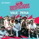 Vale la pena/#TocoParaVos