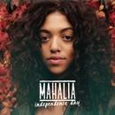Independence Day/Mahalia