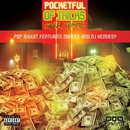 Pocketful of Tricks (Sweet Hustle) [feat. Dandee and NJ Hennesy]/Pop Shuvit