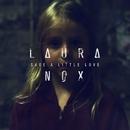 Save A Little Love/Laura Nox