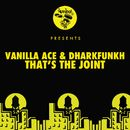 That's The Joint/Vanilla Ace, dharkfunkh