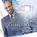 It's Christmas (feat. Bishop Kevin Harrison)/Dr Leonard Scott