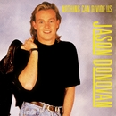 Nothing Can Divide Us/Jason Donovan