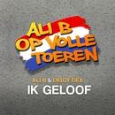 Ik Geloof (feat. Diggy Dex)/Ali B