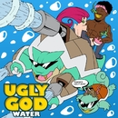 Water/Ugly God