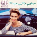 Tears on My Pillow/Kylie Minogue