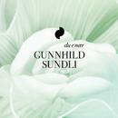 Du E Nær/Gunnhild Sundli