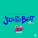 Juju On That Beat (TZ Anthem) [Club Killers Remix]/Zay Hilfigerrr & Zayion McCall