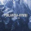 Finlandia-hymni/Club For Five