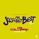 Juju On That Beat (TZ Anthem) [Mr. Collipark Moombah Mix]/Zay Hilfigerrr & Zayion McCall