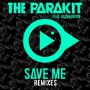 Save Me (feat. Alden Jacob) [Remixes]/The Parakit