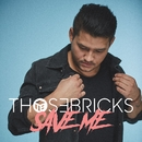 Save Me/THOSEBRICKS
