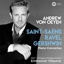 Saint-Saëns, Ravel & Gershwin: Piano Concertos/Andrew von Oeyen