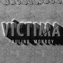 Víctima/Paulino Monroy