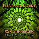 XXX Aniversario de Luar Na Lubre/Luar Na Lubre