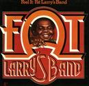 Feel It/Fat Larry's Band
