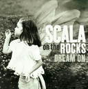 Dream On/Scala & Kolacny Brothers